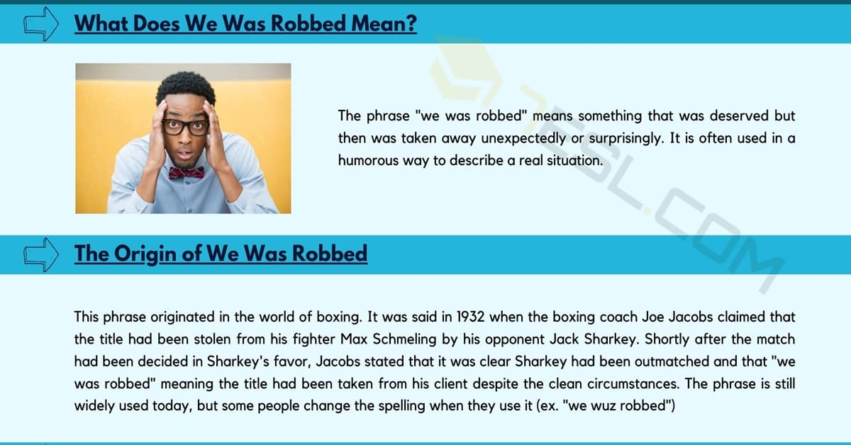 We Was Robbed: What Does this Funny Idiom Mean? 1
