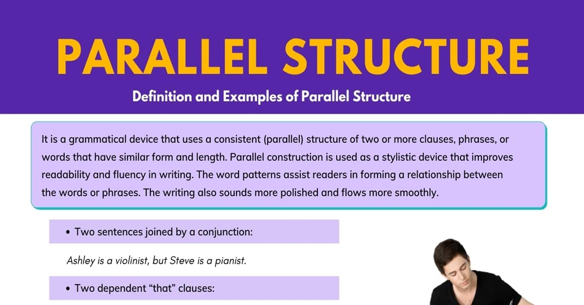 Parallelism: What Is Parallel Structure? Parallel Structure Examples 6