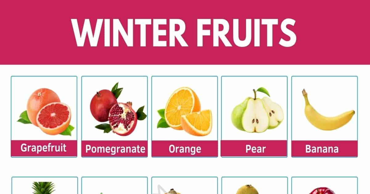 Winter Fruits | List of Winter Fruits and their Awesome Benefits 1