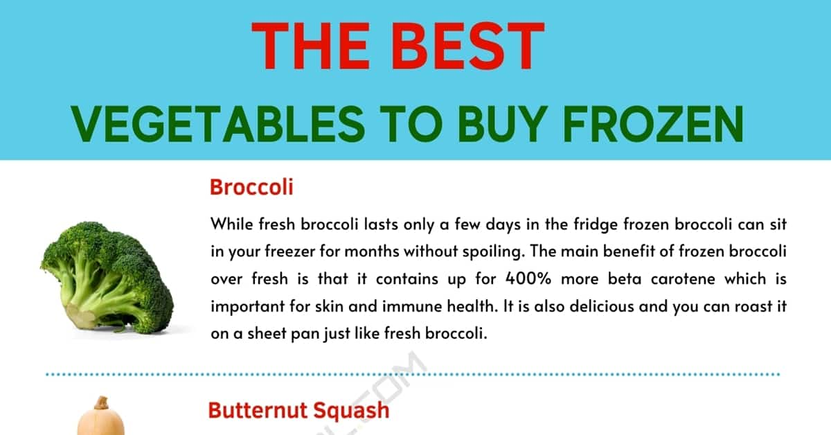 Frozen Vegetables | Top 5 Best Vegetables to Buy Frozen 1